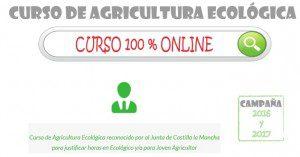 Curso agricultura ecológica y horas para subvenciones de ecológico